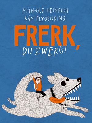Eröffnung Huch, ein Buch! - Finn-Ole Heinrich: Frerk, du Zwerg!