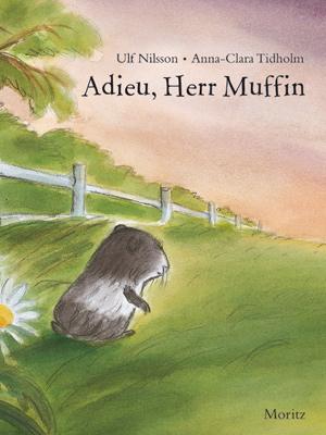 Marotte Figurentheater: Adieu, Herr Muffin