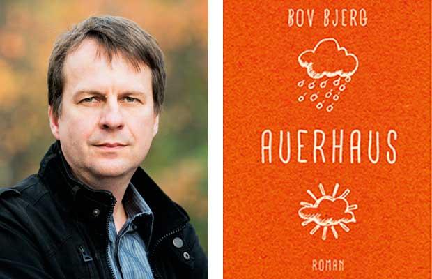 Bov Bjerg: Auerhaus und andere Texte