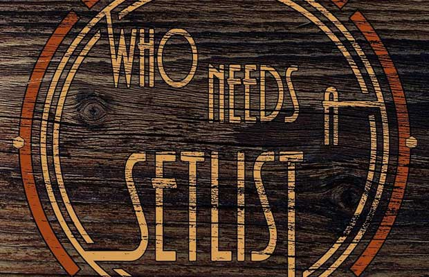 Heiligs Blechle: Who Needs A Setlist