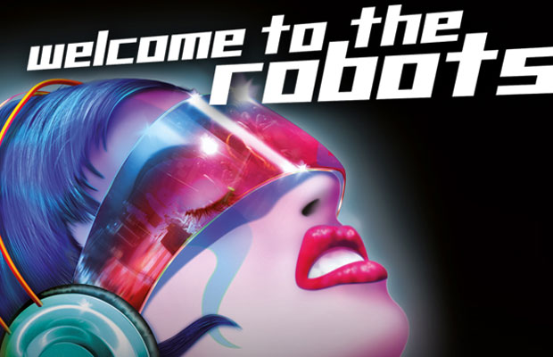 WELCOME TO THE ROBOTS