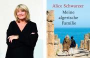 Alice Schwarzer: Meine algerische Familie