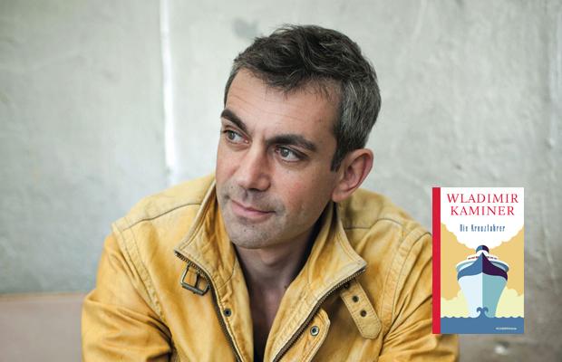 Wladimir Kaminer: Die Kreuzfahrer