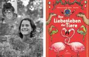 Eröffnung Huch, ein Buch! Katharina von der Gathen u. Anke Kuhl: Das Liebesleben der Tiere