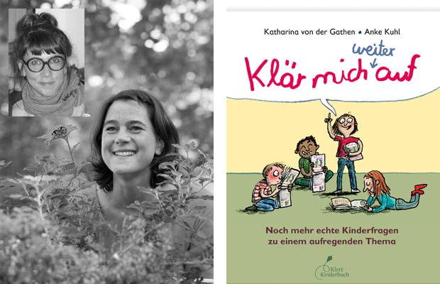 Katharina von der Gathen u. Anke Kuhl: Klär mich weiter auf!