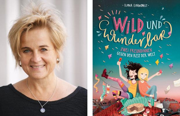 Ilona Einwohlt: Wild und wunderbar