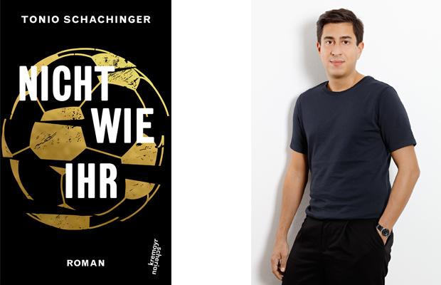 Auswärtsspiel: Tonio Schachinger - Nicht wie ihr