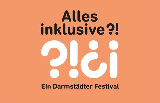 VERLEGT: Alles inklusive?! Ein Darmstädter Festival - Die Eröffnung
