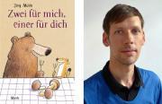 Jörg Mühle: Zwei für mich, einer für dich