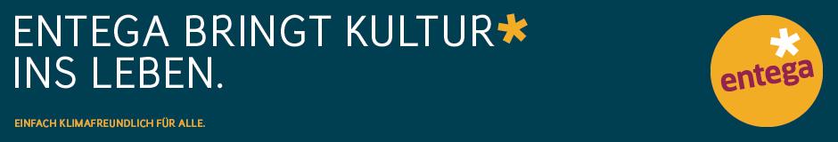 Entega bringt Kultur ins Leben